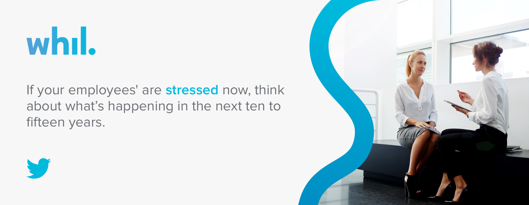 If your employees' are stressed now, think about what's happening in the next ten to fifteen years.